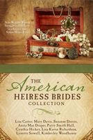 The American Heiress Brides Collection