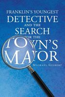 The Search for the Town's Mayor