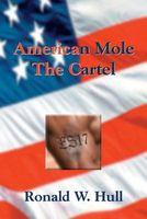 American Mole: The Cartel