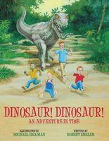 Dinosaur! Dinosaur!