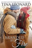 Branded by Fire by Tina Leonard