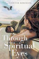 Through the Spiritual Eyes
