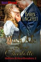 Much Ado About Charlotte