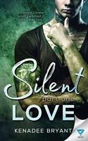 Silent Love: Part 1