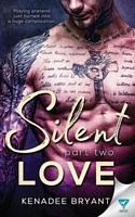 Silent Love: Part 2