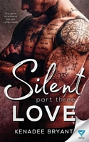 Silent Love: Part 3