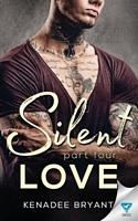 Silent Love: Part 4