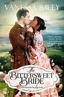 The Bittersweet Bride