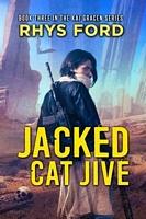 Jacked Cat Jive