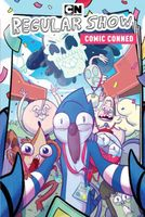 Regular Show Original Graphic Novel Vol. 6: Comic Conned