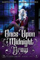 Once Upon A Midnight Drow