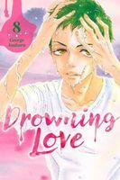 Drowning Love, Volume 8