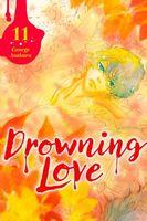 Drowning Love, Volume 11