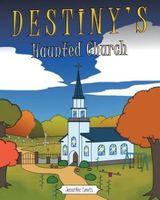 Destiny's Haunted Church