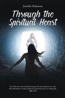 Through the Spiritual Heart