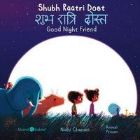 Shubh Raatri Dost/Good Night Friend
