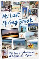 My Last Spring Break