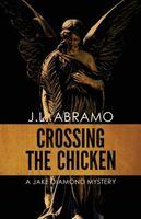 Crossing the Chicken