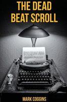 The Dead Beat Scroll