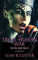 The Troll-Human War