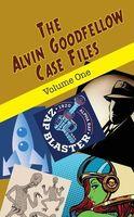 The Alvin Goodfellow Case Files