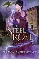 The Steel Rose
