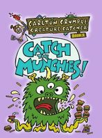 Catch the Munchies!