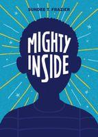 Mighty Inside