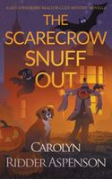 The Scarecrow Snuff Out