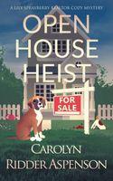 Open House Heist