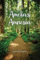 Amelia's Amnesia
