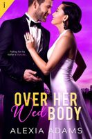 Over Her Wed Body