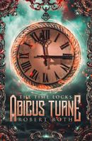 Abicus Turne and the Time Locks