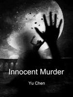 Innocent Murder: Volume 8