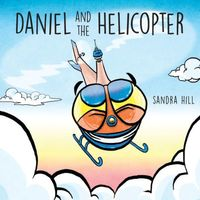 Daniel and the Helicopter