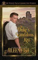 The Duke's Scandalous Kiss