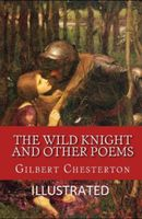 The Wild Knight and Other Poems Illustrated