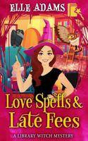 Love Spells & Late Fees