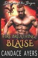 Fire Breathing Blaise