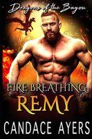 Fire Breathing Remy