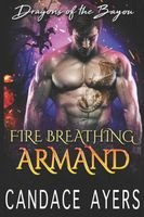 Fire Breathing Armand