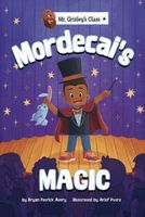 Mordecai's Magic