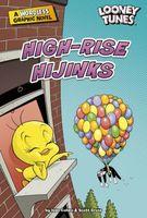 High-Rise Hijinks