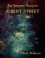 The Strange Tales of Albert Street