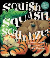 Squish Squash Squeeze!