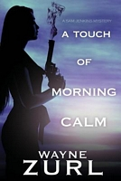 A Touch of Morning Calm