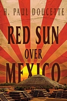 Red Sun Over Mexico