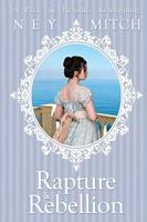 Rapture and Rebellion