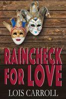 Raincheck for Love