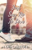 Just Say No to Love